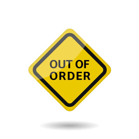 Out of order warning sign. Vector illustration