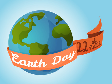Earth day, planet with ribbon and text. Vector Illustration.