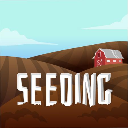 seeding: Farm Landscape Seeding concept .  Vector illustration Illustration