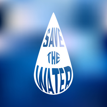 conservacion del agua: Silueta de gota con el concepto de texto dentro Guardar el agua. Ilustraci�n vectorial