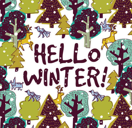 Hello winter color card and snow forest. Card with trees, animals, snow and sign hello winter. Color vector illustration. EPS8