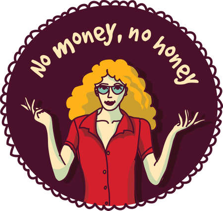 Pretty woman and sign about money color round sticker. Color vector illustration.