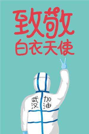 China battles Coronavirus outbreak. Coronavirus 2019-nC0V Outbreak Travel Alert concept.Chinese translation: The most beautiful angel in white