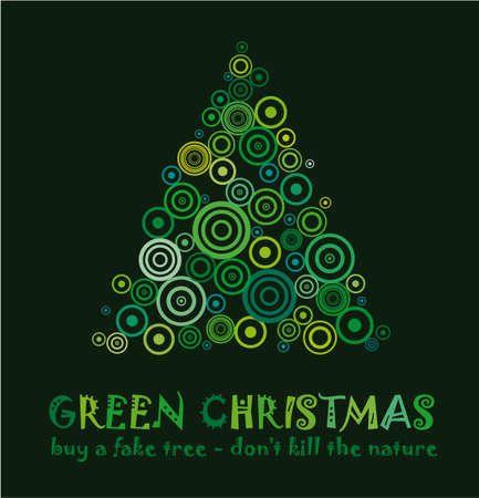 Carte de Noël vert pour célébrer et Eco 25 décembre avec un arbre faux sans tuer un arbre réel !