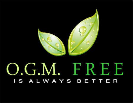 Slogan vert : OGM gratuit est toujours mieux