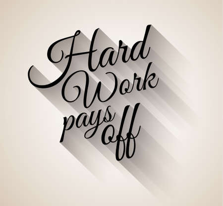 Inspirational Vintage Typo: Hard Work Pays Off with transparent shadows. Ready to copy and paste on every surface. Иллюстрация