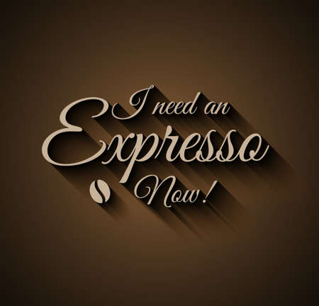 expresso: Vintage Insigna I need an Expresso Now. For old style coffe shop insigna or menu cover. Illustration