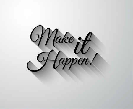 "Inspirerend en Motivatie Typo ""Make it Happen"" voor u Classsic of vintage posters. Stockfoto - 35867614"