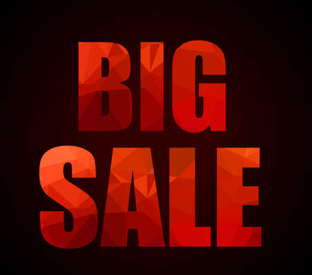 Big Sale promotional slogan with Low Poly letter textures for your sale flyers, advertisement brochures, shops promotional events and black fridays or seasonal sales. Banco de Imagens - 36832310