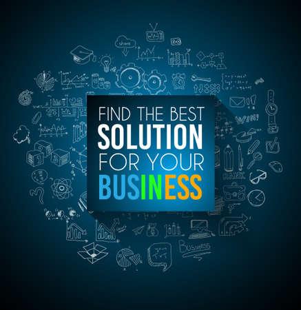 Conceptuele achtergrond: op zoek naar de beste oplossing voor uw bedrijf. Een grote slogan over een vierkant paneel geplaatst over een doodle schets achtergrond met infographics thema elementen.