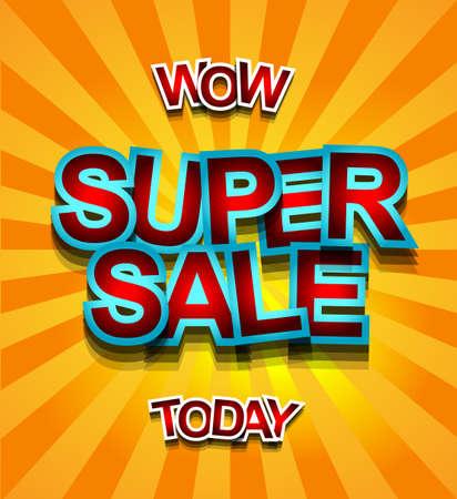 あなたのプロモーション ポスター、広告のスーパー セール今日背景のバナー、clearence 販売イベント、季節限定のキャンペーンなど割引チラシ、施