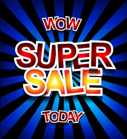 clearence: Super Sale Today background for your promotional posters, advertising shopping flyers, discount banners, clearence sales event, seasonal promotions and so on.