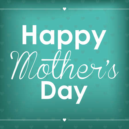 mothers day: Abstract happy mothers day text on a special background