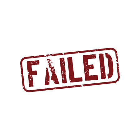 failed: abstract failed stamp object on a white background Illustration