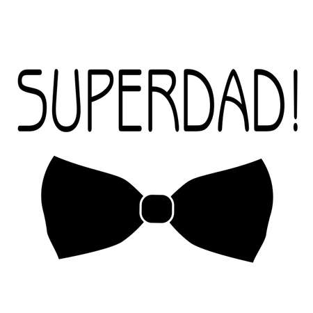 Abstract Super Dad text with bow tie. Vectores