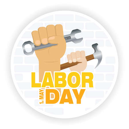 Labor day poster. Hands with a construction tools - Vector illustration Иллюстрация