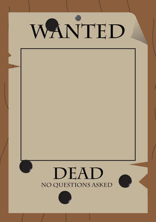 An old west style  Wanted  poster with bullet holes on a wooden background Illustration