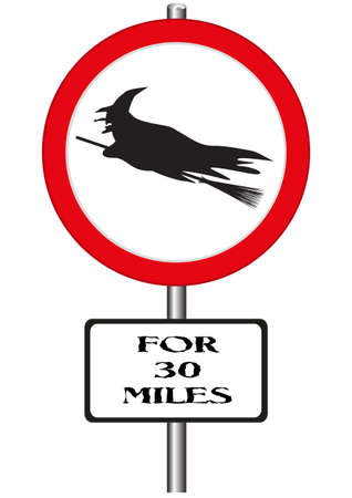 cackle: A road sign warning of witches ahead isolated on a white background Illustration