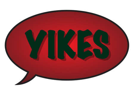A \'Yikes\' speech bubble isolated on a white background