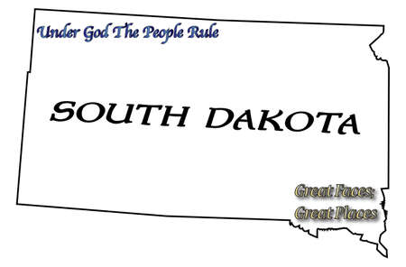 motto: A South Dakota state outline with the motto and slogan isolated on a white background