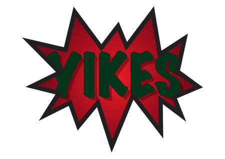 spikey: A spikey speech bubble with the word yikes inside isolated on a white background Illustration