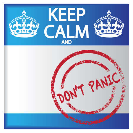 A keep calm and dont panic badge isolated on a white background