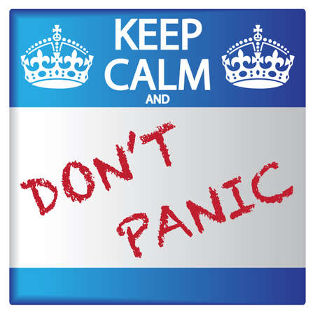 A keep calm and dont panic sticker isolated on a white background