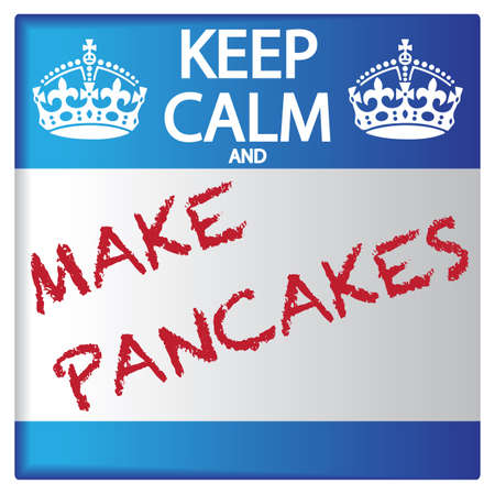 A keep calm and make pancakes sticker isolated on a white background