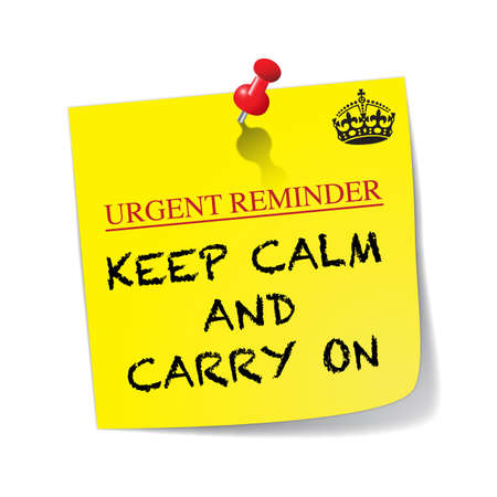 keep calm and carry on: A yellow sticky note with a red pin saying keep calm and carry on isolated on a white background