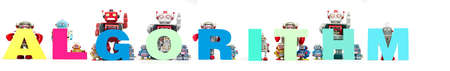 retro tin robot toys hold up the word ALGORITHM isolated on white