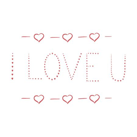 I LOVE YOU hand lettering cards. St Valentines handmade sketch. scalable and editable vector illustration.