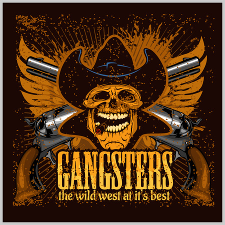 Gangster skull with cowboy hat and pistols - grunge vintage poster