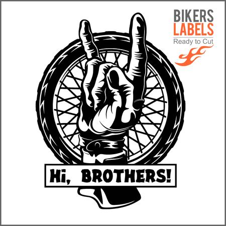 Wheel and hand with greeting - Hi, Brothers. Biker greeting. Motorcycle vector elements for vintage custom logos, badges, design emblem. Ilustrace