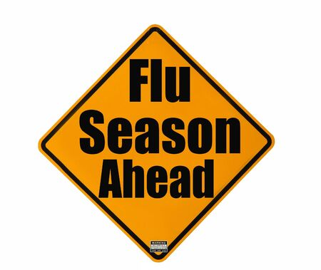 Flu season warning sign isolated over white background