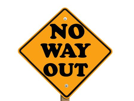 way out: no way out warning sign isolated Stock Photo