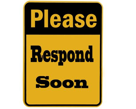 sign requesting to please respond isolated over white background