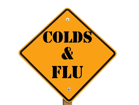 cold and flu: colds and flu warning sign isolated over a white background