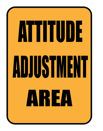 attitude adjustment area sign isolated over a white Фото со стока