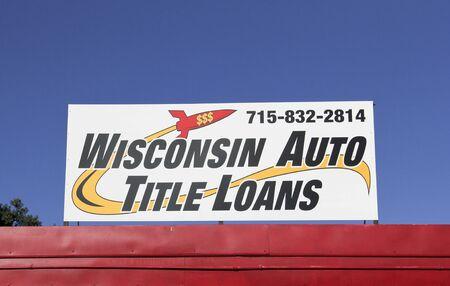 loans: SPENCER , WISCONSIN, September, 28, 2015  Wisconsin Aoto Title Loans Sign  Wisconsin Auto Title Loans is a fast cash loan company based in Wisconsin