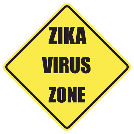 Zika Virus Warning sign with black letters over a yellow background