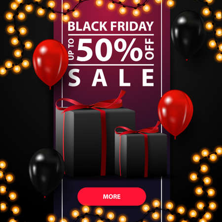 Black friday sale, up to 50 off, black discount banner with ribbon full height banner, balloons and gifts.