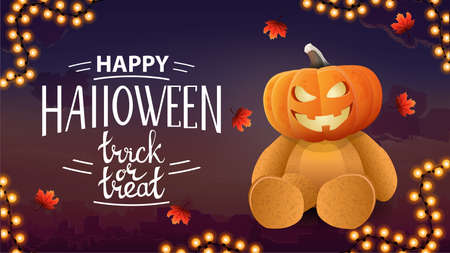 Happy Halloween, trick or treat, postcard with city on background and Teddy bear with Jack pumpkin head