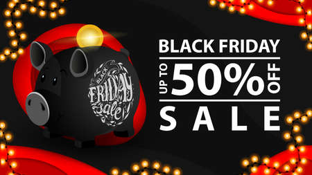 Black friday sale, up to 50 off. Modern black discount banner in paper cut style with piggy Bank