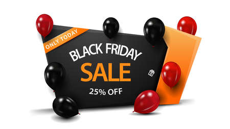 Black friday sale, up to 25 off, black and orange banner in the form of geometric sign with balloons. Discount template isolated on white background for your arts.