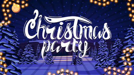 Christmas party, white sign on background of winter night landscape with snow-covered pines, hills on horizon, blue starry sky, big full moon and snow-covered plains.