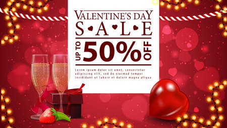 Valentine's day sale, up to 50 off, red banner with pwhite stripe with offer, garland and two glasses of champagne with a gift