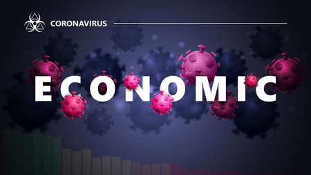 COVID-19 economic concept. Black and blue banner with white great headline with molecules of coronavirus. Coronavirus economic impact background in black colors with modern design