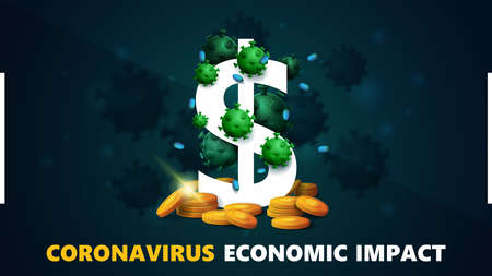 Coronavirus economic impact, black and green banner with three dimensional white dollar sign with gold coins around and surrounded by coronavirus molecules. Coronavirus economic impact background in black colors with modern design