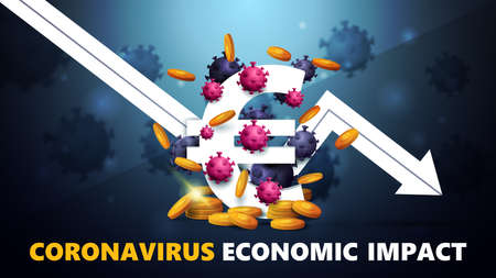 Coronavirus economic impact, black and blue banner with three dimensional white euro sign with gold coins around, surrounded by coronavirus molecules and white arrow an falling economic graph