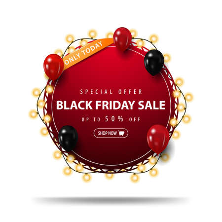Only today, Special offer, Black Friday Sale, up to 50% off, red round discount banner strapped with garland with red and black balloons